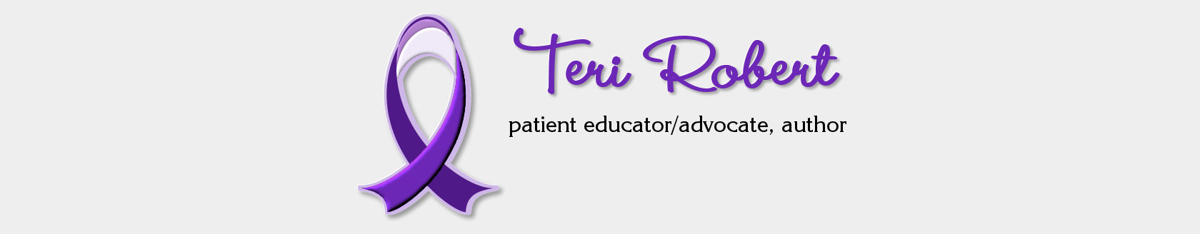 Teri Robert, patient educator and advocate
